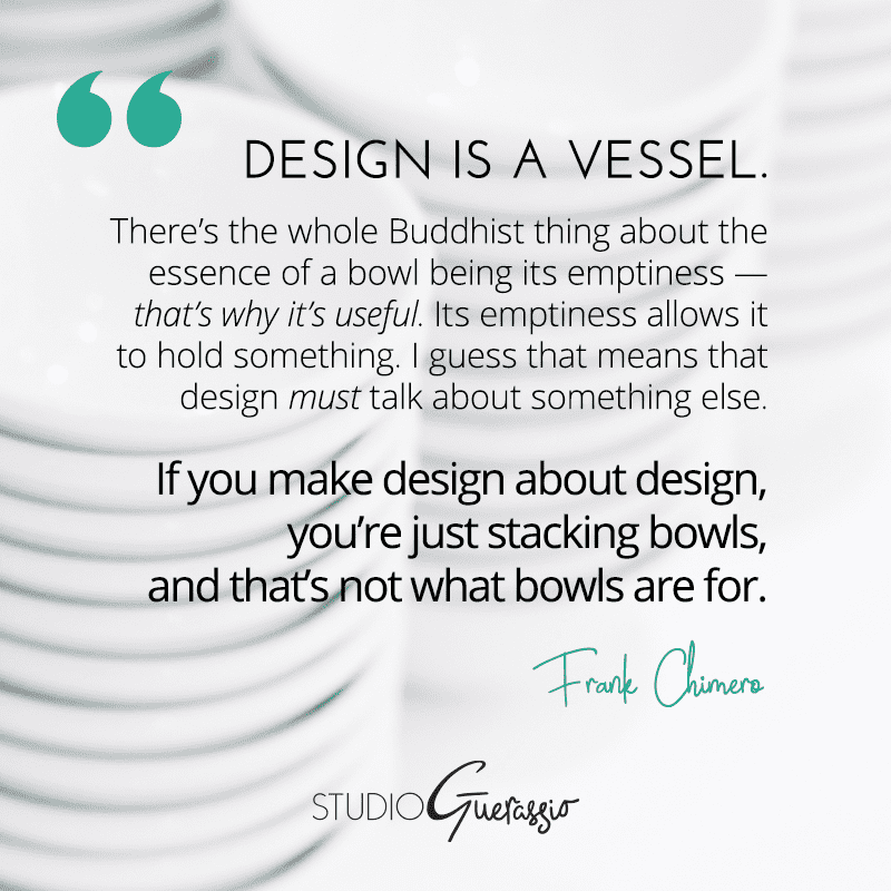 Design is a Vessel with Purpose